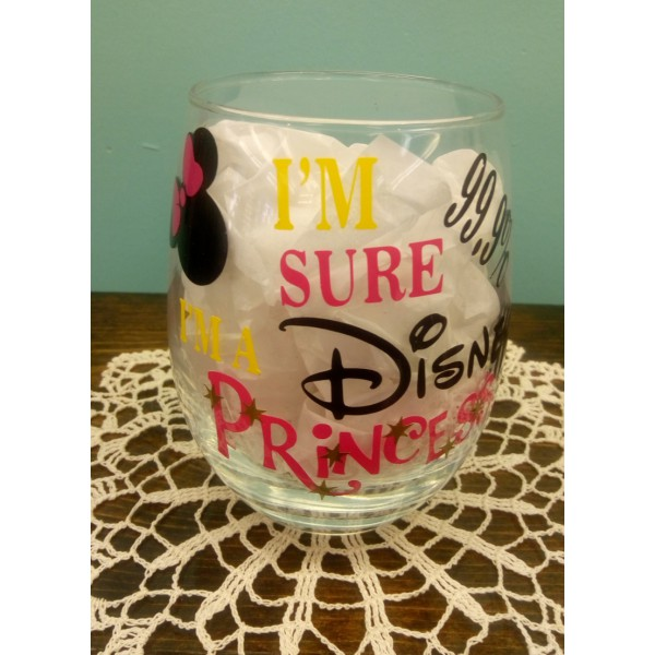 I'm 99% Sure I'm A Disney Princess Stemless Wine Glass