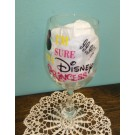 I'm 99% Sure I'm A Disney Princess Regular Wine Glass