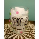 PMS - Pour Me S'more Stemless Wine Glass