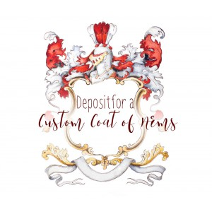Deposit for a custom coat of arms or custom family crest - custom heraldry watercolor art with gold leaf * Let's get started! *